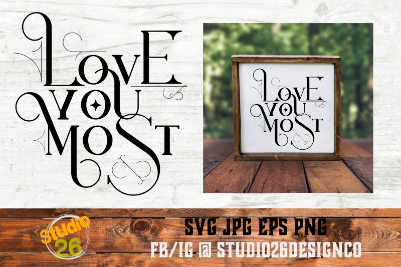 love-you-most-svg-png-eps