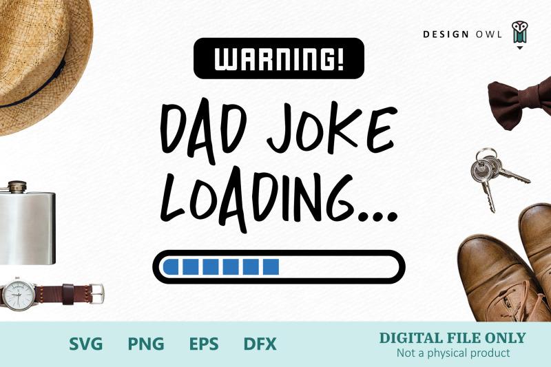 warning-dad-joke-loading-svg-cut-file