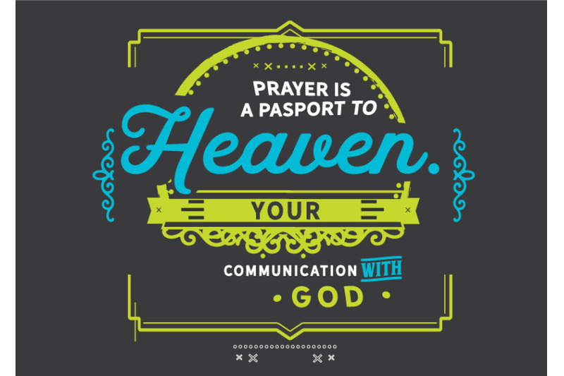 prayer-is-a-passport-to-heaven-your-communication-with-god