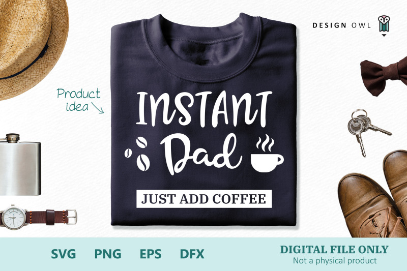 instant-dad-svg-cut-file