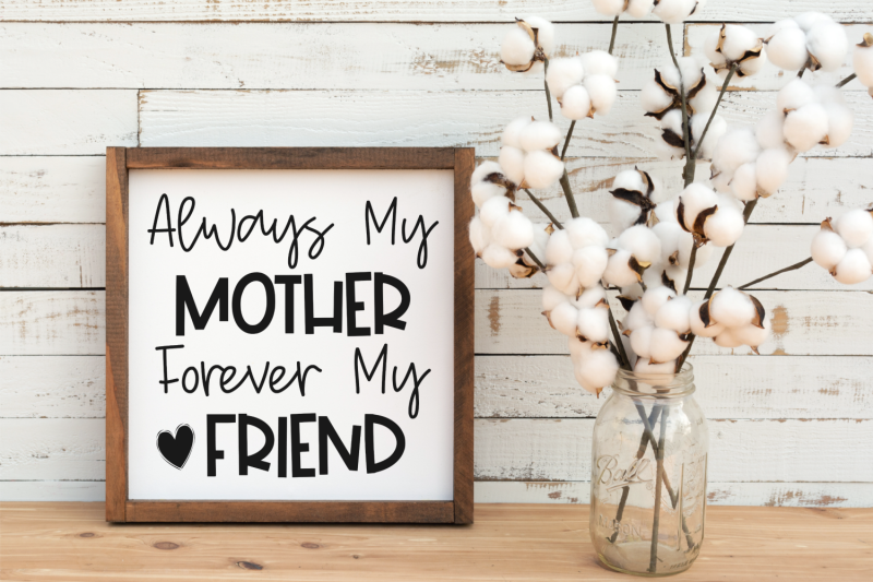 always-my-mother-forever-my-friend-svg