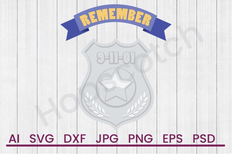 remember-9-11-01-svg-file-dxf-file