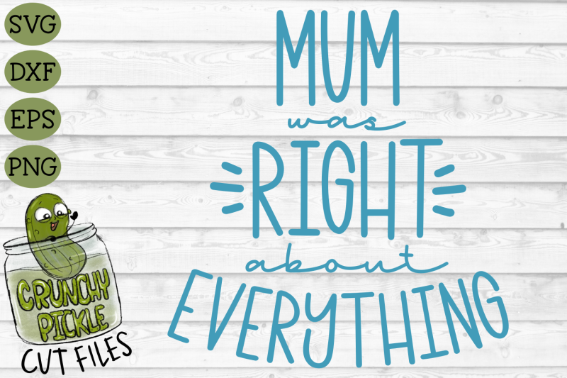 mum-was-right-svg-cut-file