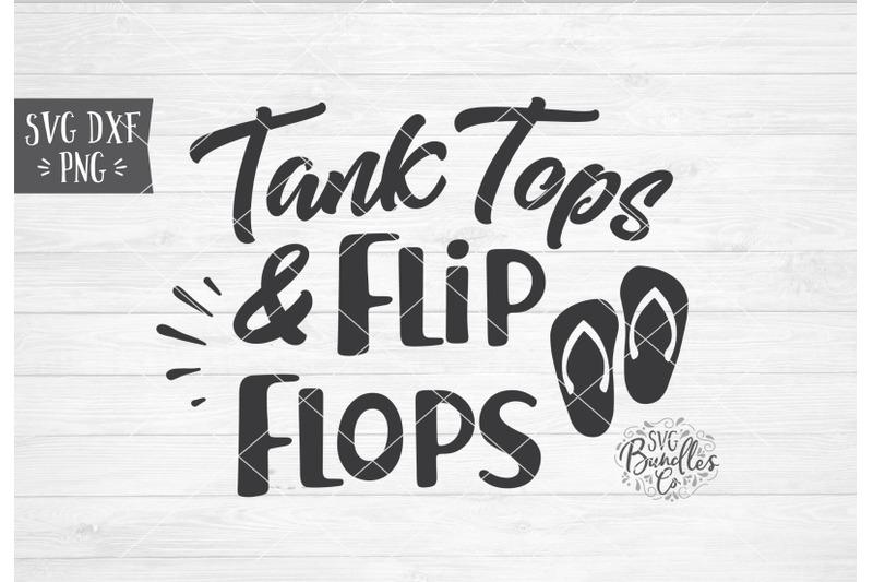 tank-tops-amp-flip-flops-summer-svg-dxf-png