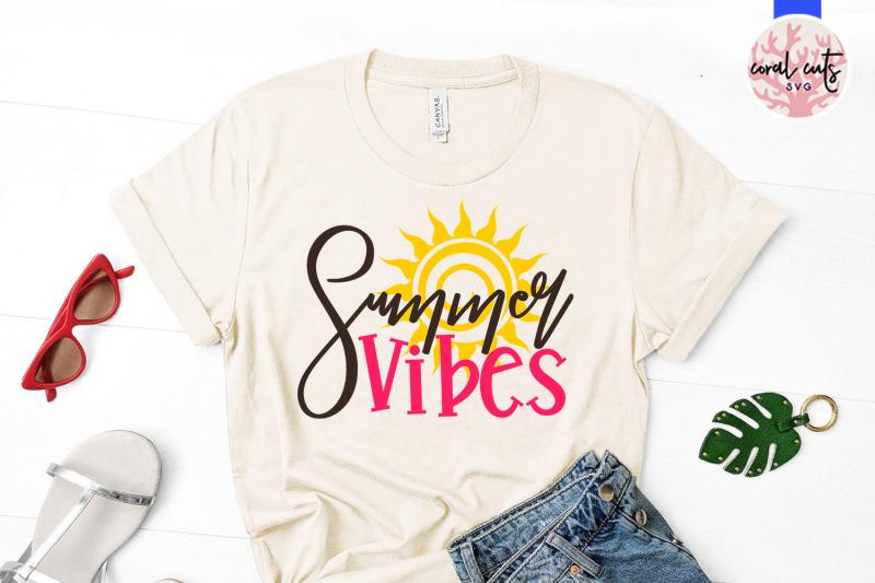 summer-vibes-summer-svg-eps-dxf-png-cut-file