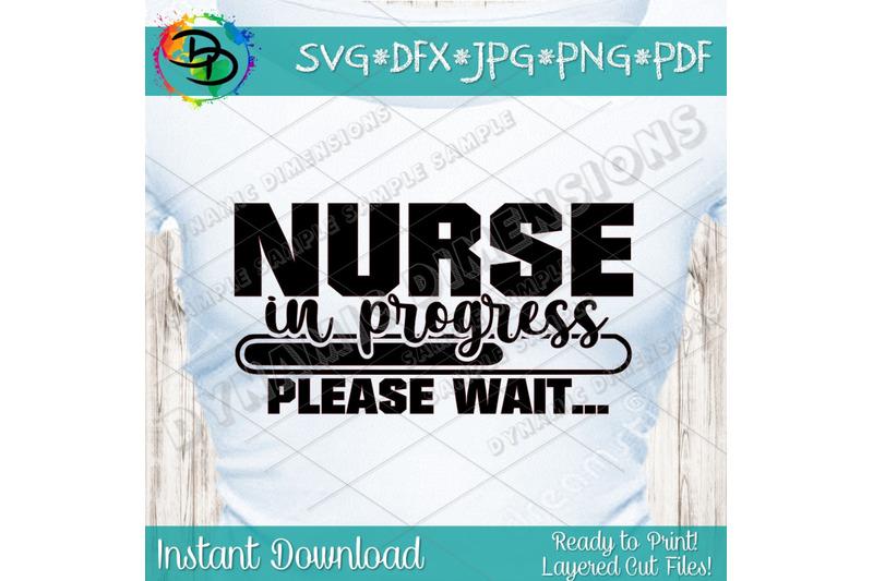 nurse-in-progress-svg-nurse-svg-doctor-svg-funny-quote-cutting-fil