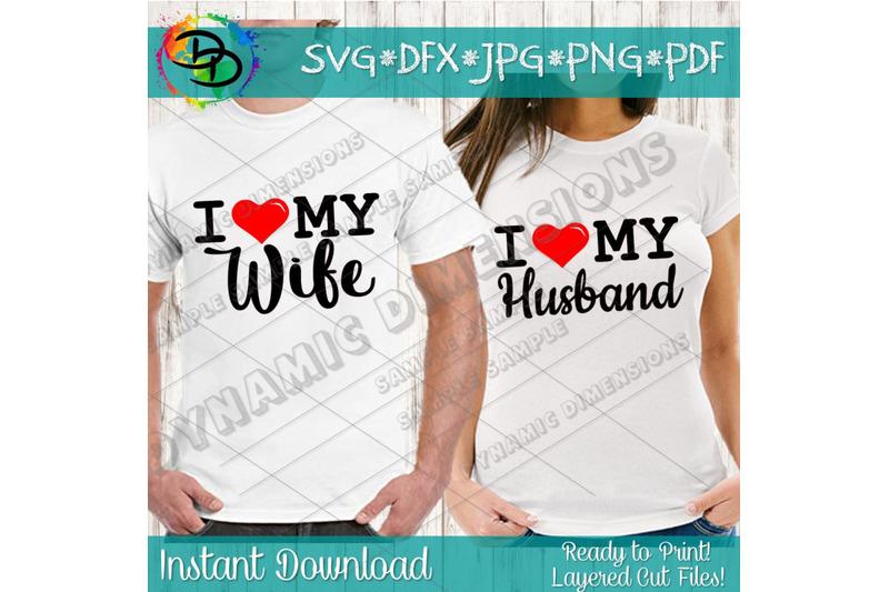 Download I Love My Wife SVG, Love my Husband SVG, Love svg ...