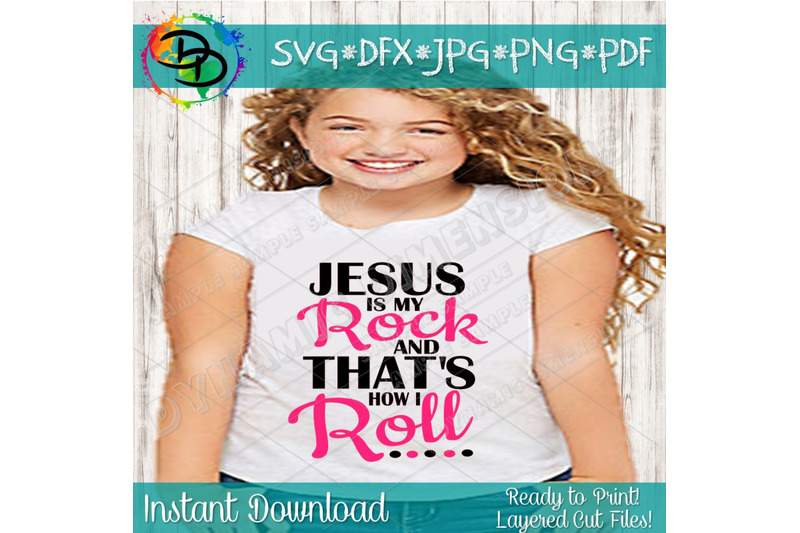 jesus-is-my-rock-svg-christian-svg-religious-svg-that-039-s-how-i-roll