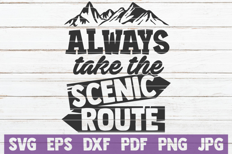 always-take-the-scenic-route-svg-cut-file