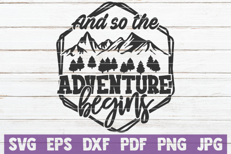 and-so-the-adventure-begins-svg-cut-file