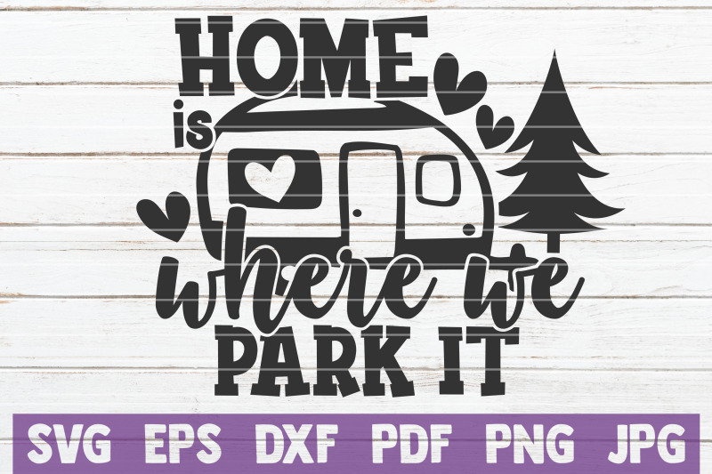 home-is-where-we-park-it-svg-cut-file