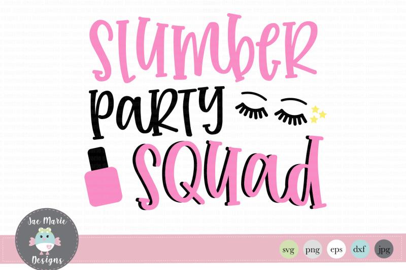 slumber-party-squad-girls-birthday-svg-kids-svg