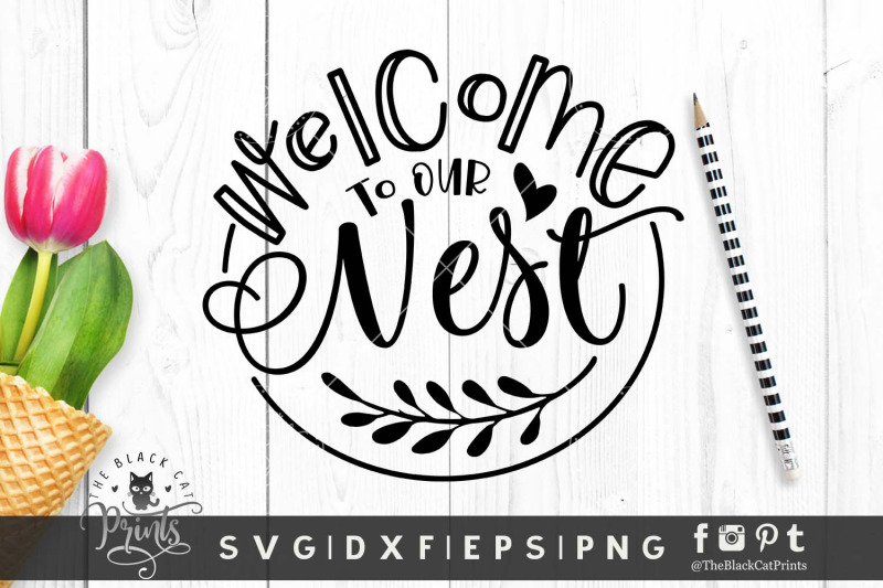 welcome-to-our-nest-svg-dxf-eps-png
