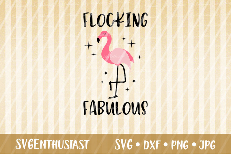 flocking-fabulous-svg-cut-file