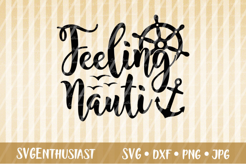 feeling-nauti-svg-cut-file