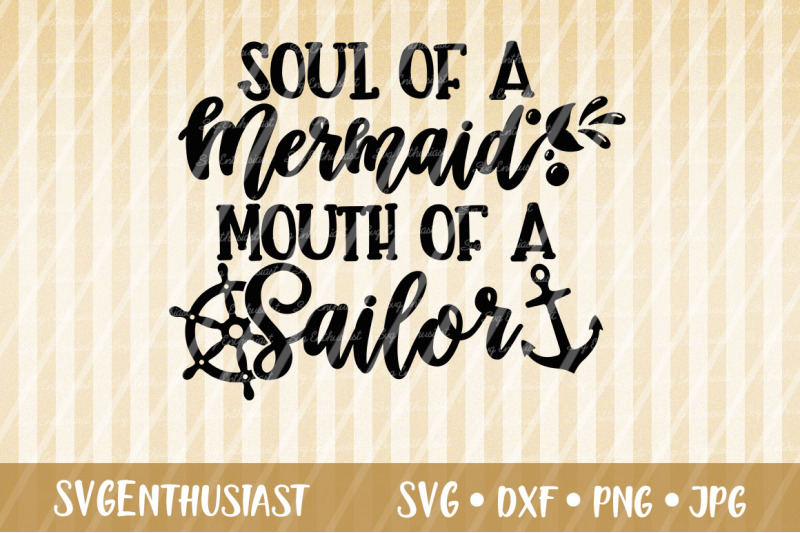 soul-of-a-mermaid-mouth-of-a-sailor-svg-cut-file