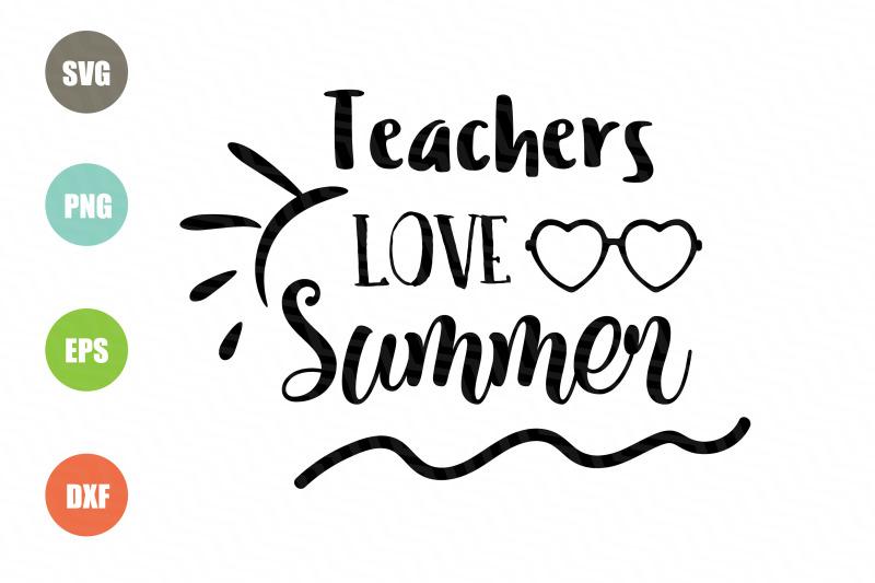 teachers-love-summer-svg