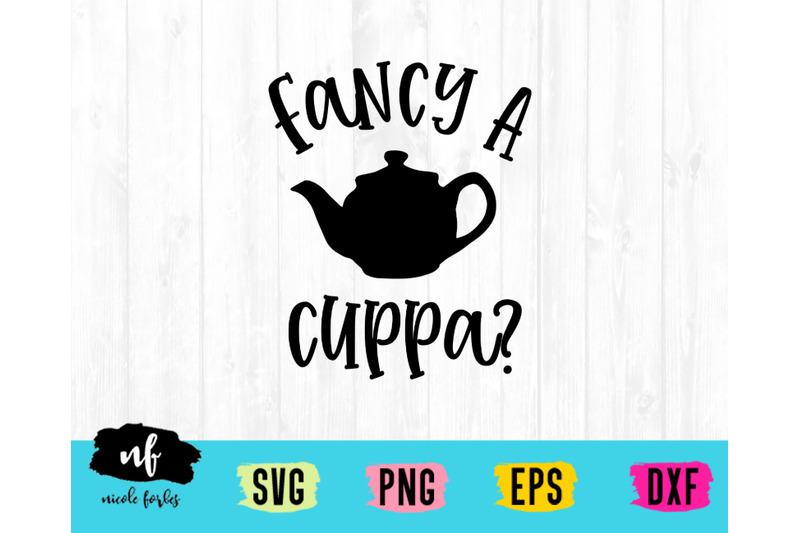 fancy-a-cuppa-svg-cut-file
