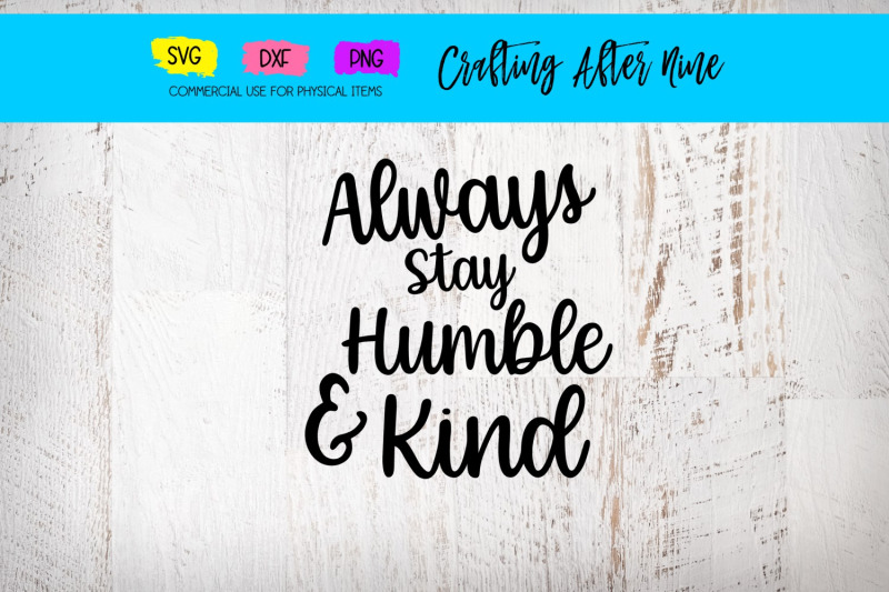 humble-and-kind-svg-always-stay-humble-and-kind-svg-cut-file-relgiou