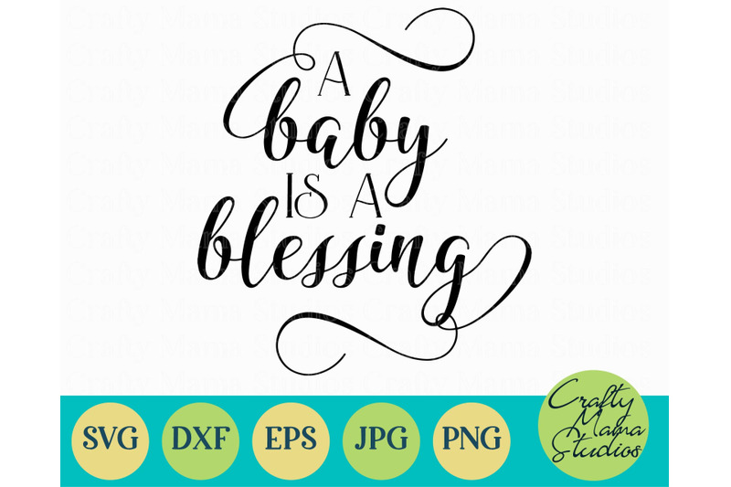a-baby-is-a-blessing-svg-eps-png-jpg