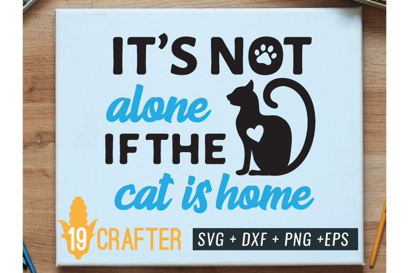 it-is-not-alone-if-the-dog-is-home-svg-cut-file