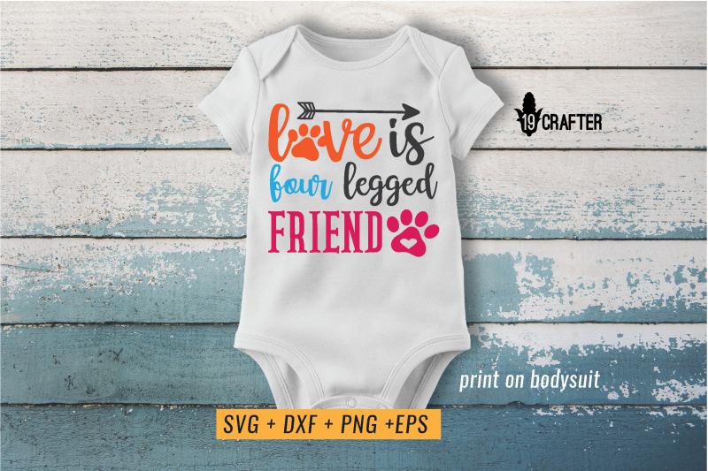 love-is-four-legged-friend-svg-cut-file
