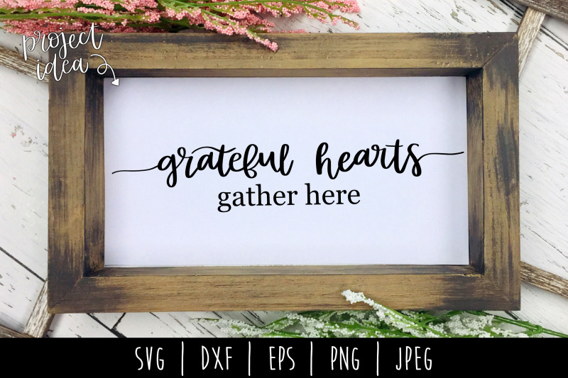 grateful-hearts-gather-here-svg-dxf-eps-png-jpeg