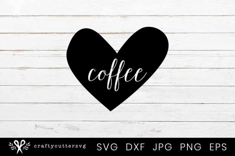 coffee-love-heart-svg-cutting-file-for-cricut-and-silhouette