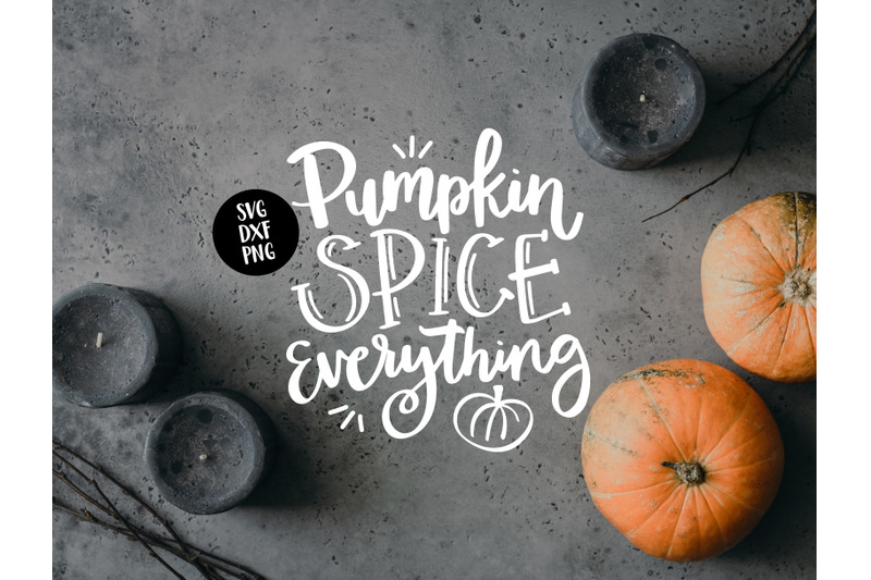 pumpkin-spice-everything-svg-dxf-png