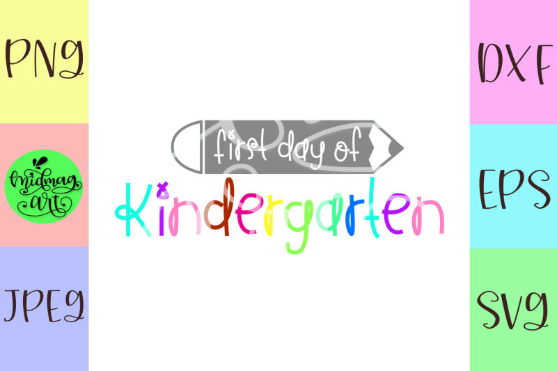 first-day-of-kindergarten-svg-cut-file-bact-to-school-svg-cut-file