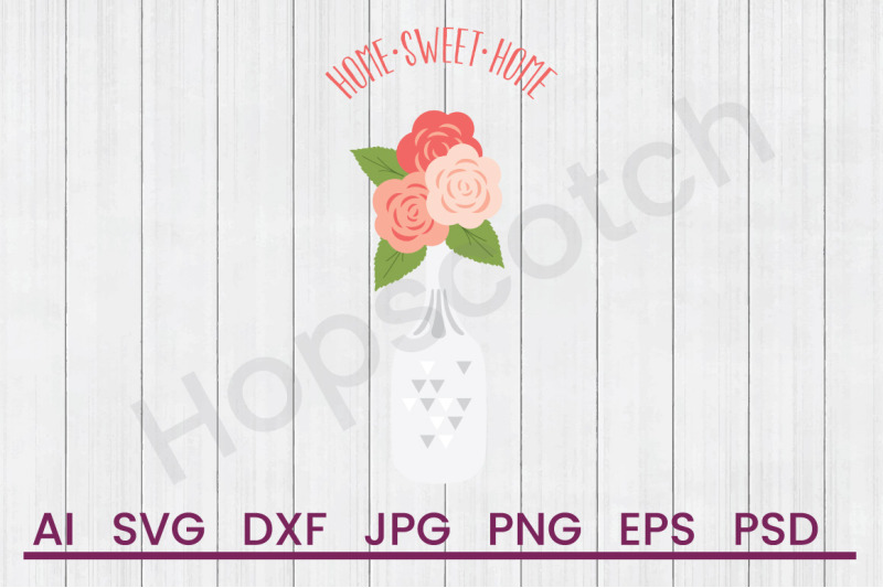 home-sweet-home-svg-file-dxf-file