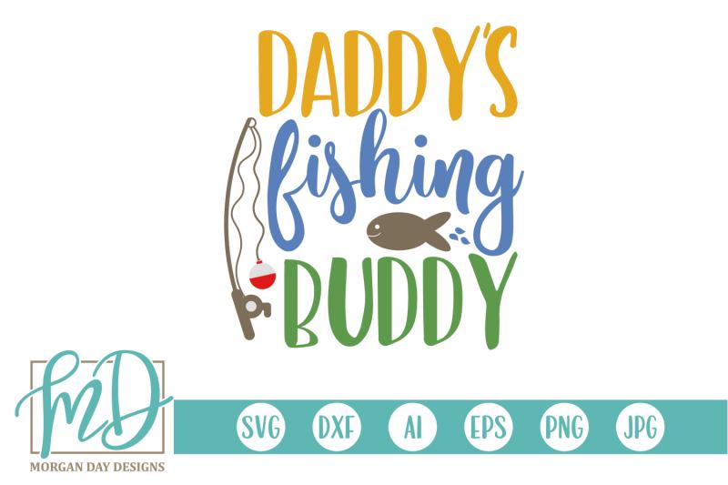 daddy-039-s-fishing-buddy-svg