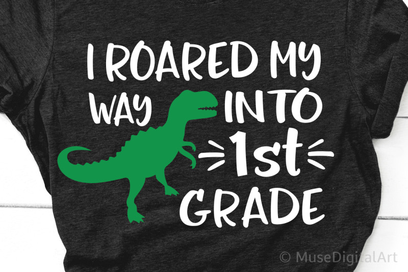 i-roared-my-way-into-1st-grade-svg-first-grade-svg-boy-back-to-schoo