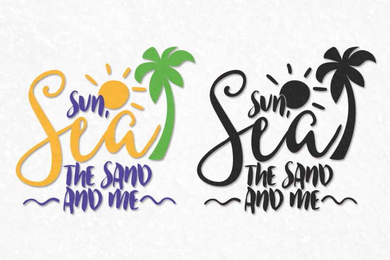 sun-sea-the-sand-and-me-summer-amp-beach-svg-cut-file