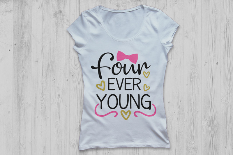 four-ever-young-svg-birthday-svg-fourth-birthday-svg-girls-birthday