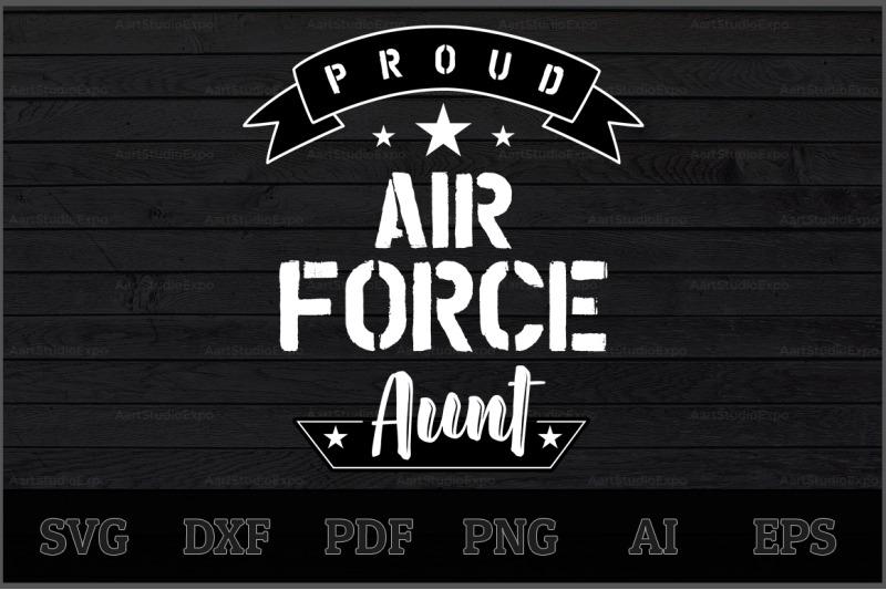 proud-air-force-aunt-svg-design
