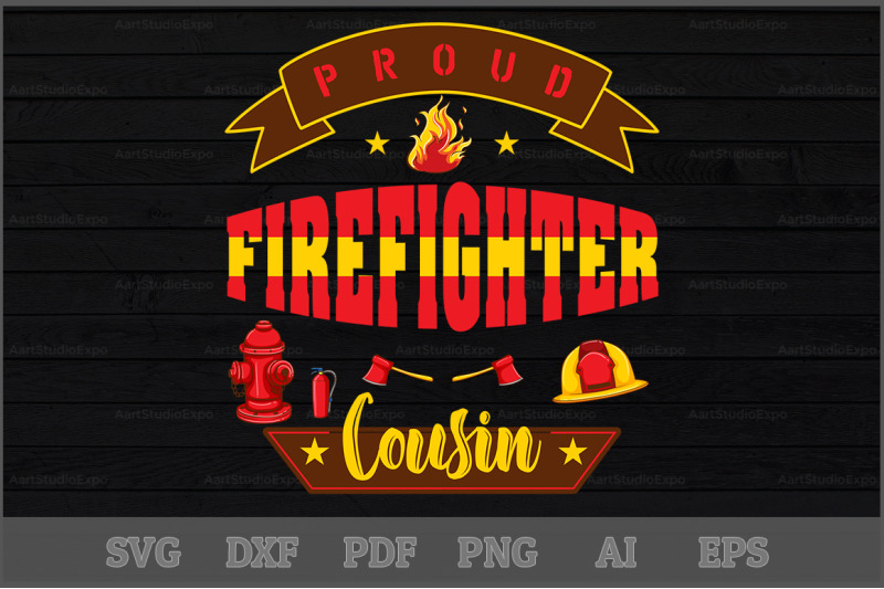 proud-firefighter-cousin-svg-design