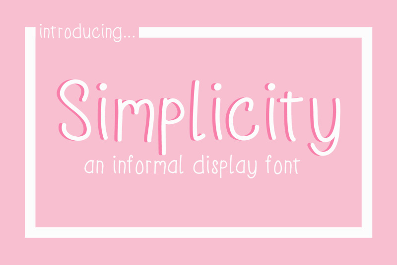 simplicity-and-informal-display-font