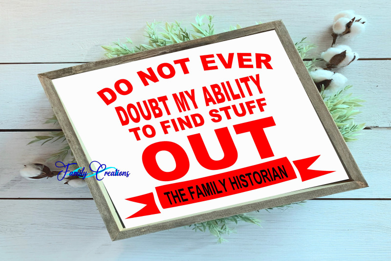 do-not-ever-doubt-my-ability-to-find-stuff-out