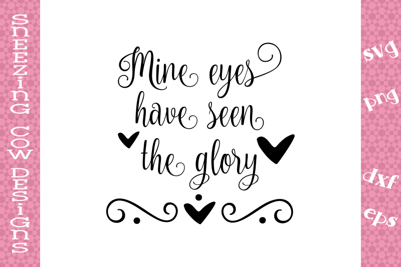 mine-eyes-have-seen-the-glory