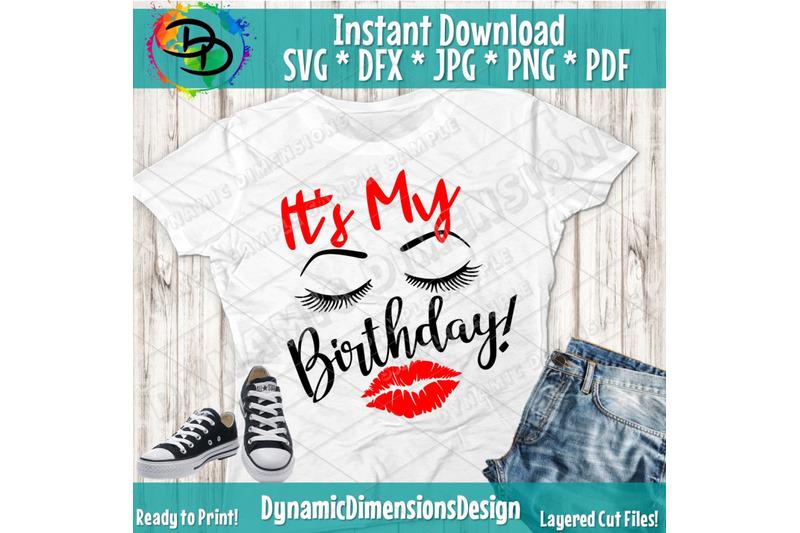 it-039-s-its-my-birthday-day-lips-eyes-eyelashes-eyebrows-birthday-s