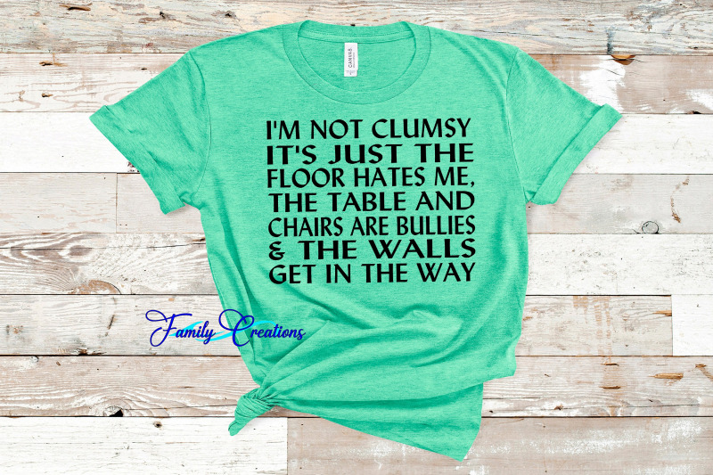 i-039-m-not-clumsy