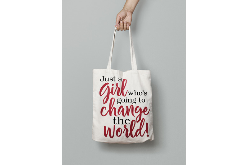 just-a-girl-who-039-s-going-to-change-the-world-svg-digital-cut-file