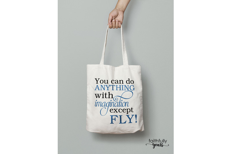 you-can-do-anything-with-imagination-except-fly-svg-png-jpeg-dxf-digi