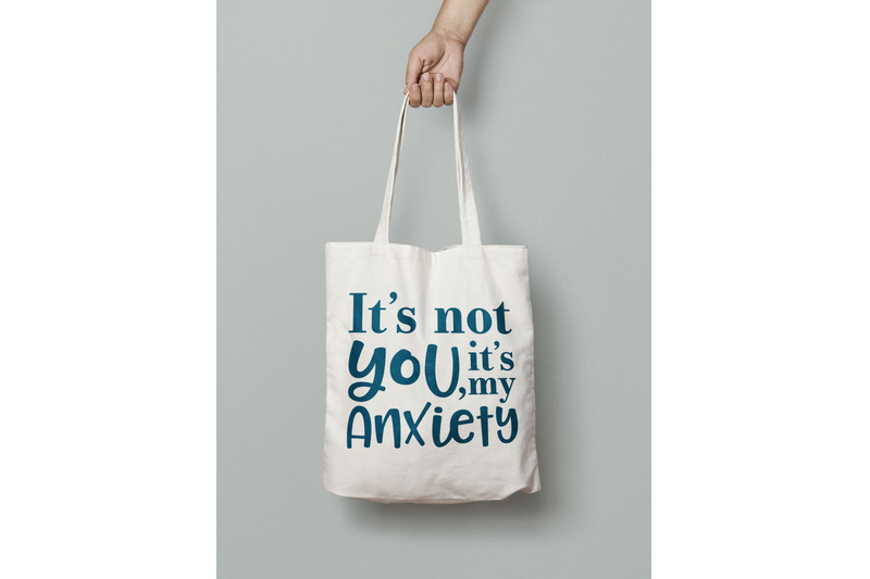 it-039-s-not-you-it-039-s-my-anxiety-sarcastic-homebody-hates-crowds-svg-png