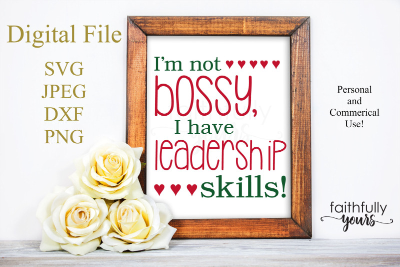 i-039-m-not-bossy-i-have-leadership-skills-svg-png-jpeg-dxf