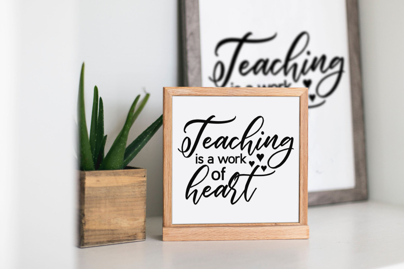 teaching-is-a-work-of-heart-svg-png-jpeg-dxf-digital-cut-file