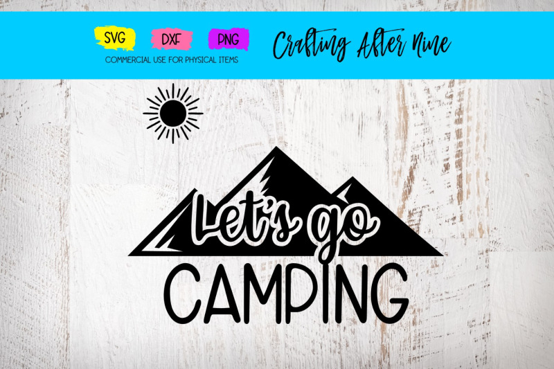 let-039-s-go-camping-tent-mountains-camping-bucket-quotes-lakeside