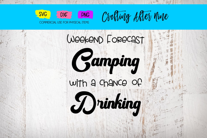 weekend-forecast-chance-of-drinking-camper-mountains-camping-bucket