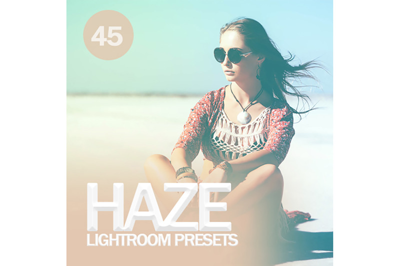 45-haze-lightroom-presets